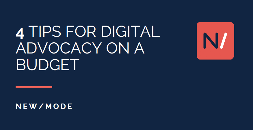 4 Tips for Digital Advocacy on a Budget Title