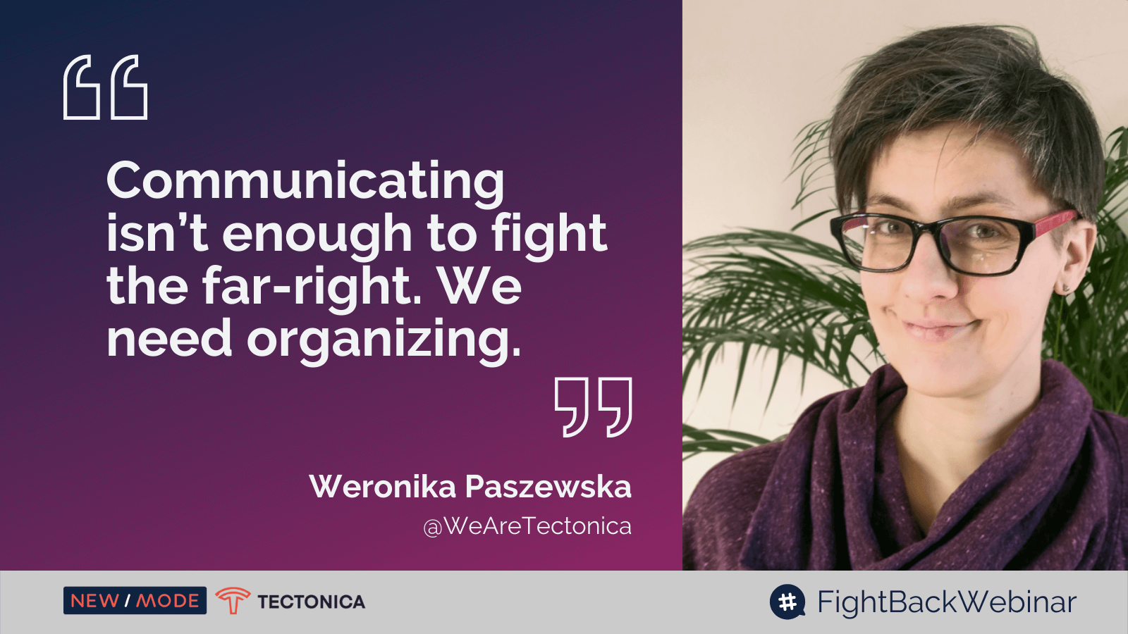 Fighting the Far-Right Live Tweet Weronika Quote